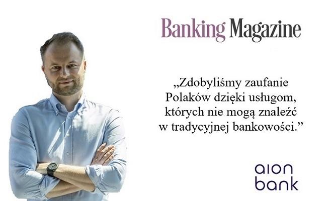 Aion Bank – zdobyliśmy 10 000 klientów w pierwszym miesiącu